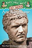 Ancient Rome and Pompeii: A Nonfiction Companion to Magic Tree House #13: Vacation Under the Volcano (Magic Tree House Fact Tracker) by Mary Pope Osborne (2006-07-03)