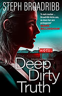 Deep Dirty Truth (Lori Anderson Book 3)