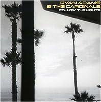 Follow The Lights [EP] by Ryan Adams (2007-10-23)
