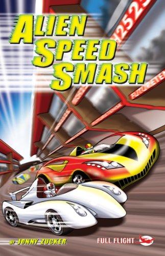 Alien Speed Smash (Full Flight Gripping Stories) (English Edition)