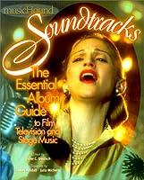 Musichound Soundtracks: The Essential Album Guide, to Film, Television, & Stage Music (Musichound Essential Album Guides)