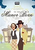 To the Manor Born: The Complete Series [DVD] [Import]
