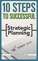 10 Steps to Successful Strategic Planning