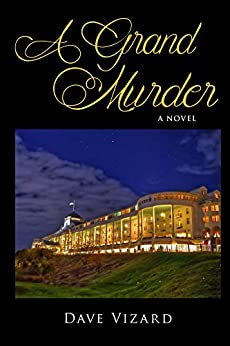 A Grand Murder (Nick Steele Book 2) by [Vizard, Dave]