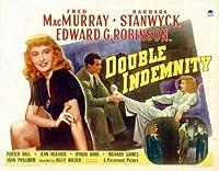 ダブルIndemnityポスター映画UK 11x 14Fred MacMurray Barbara Stanwyckエドワード・G・ロビンソントムPowers Unframed 507829