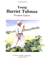 Young Harriet Tubman - Pbk (First-Start Biographies)