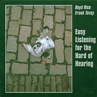 Easy Listening for the Hard
