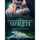 Wren (Wolves of the Rising Sun) (Volume 7)