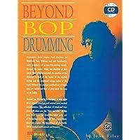 Beyond Bop Drumming (Manhattan Music Publications)