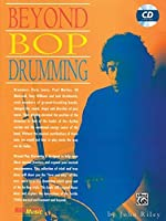 Beyond Bop Drumming (Manhattan Music Publications)