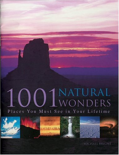 1001 Natural Wonders: You Must See Before You Die (Barron's Educational Series)
