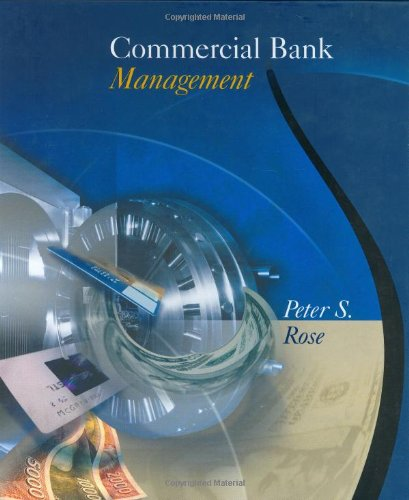 Download Commercial Bank Management (The Irwin/McGraw-Hill Series in Finance, Insurance, and Real Estate) 0072339675