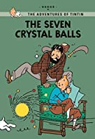 The Seven Crystal Balls (Tintin Young Readers) by Georges Remi Herge(2014-07-03)