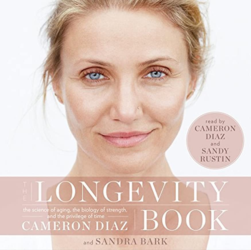 無能海峡ひもムスThe Longevity Book: The Science of Aging, the Biology of Strength, and the Privilege of Time