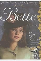 Bette (Women of Ivy Manor) MP3 CD