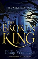 The Broken King (Darkening Path)