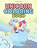 Unicorn Coloring Book for Kids Ages 2-4: Funny Unicorns World to Color