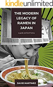 The Modern Legacy of Ramen in Japan: a guide and brief history (English Edition)
