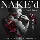 NAKE'd ~Soul Issue~(CD+DVD)