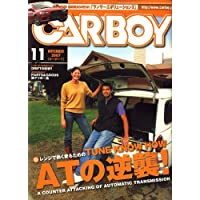 CAR BOY (カーボーイ) 2007年 11月号 [雑誌]