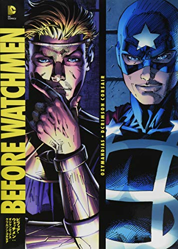 ビフォア・ウォッチメン:オジマンディアス/クリムゾン・コルセア (DC COMICS)の詳細を見る