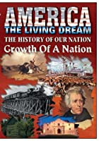 The History Of Our Nation - Growth Of A Nation【DVD】 [並行輸入品]