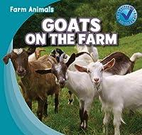 Goats on the Farm (Farm Animals)