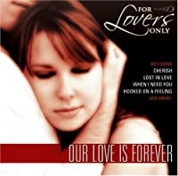 For Lovers Only: Our Love Is F