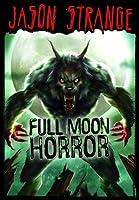 Full Moon Horror (Jason Strange)