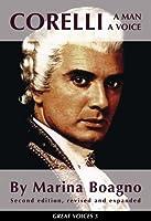 Corelli a Man a Voice: A Man, a Voice (Great Voices)