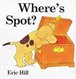 Where's Spot? (Lift-the-flap Book)