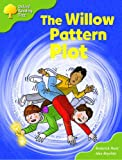 Oxford Reading Tree: Stages 6-7: More Storybooks (Magic Key): The Willow Pattern Plot: Pack B