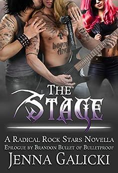 The Stage: Radical Rock Stars Book 6 by [Galicki, Jenna]