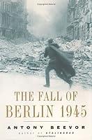 Fall of Berlin, The  1945