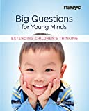 Big Questions for Young Minds: Extending Children's Thinking (English Edition)