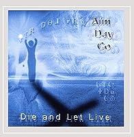 Die & Let Live