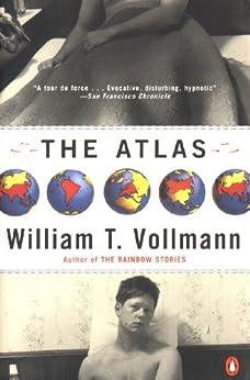 [Vollmann, William T.]のThe Atlas