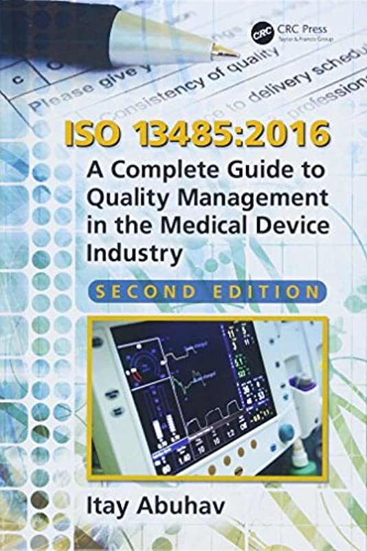 自動車鎖マージンISO 13485:2016: A Complete Guide to Quality Management in the Medical Device Industry, Second Edition