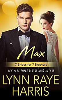 Max (7 Brides for 7 Brothers Book 5) by [Harris, Lynn Raye]