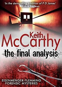 The final analysis eisenmenger flemming forensic mysteries book 3 the final analysis eisenmenger flemming forensic mysteries book 3 by mccarthy fandeluxe Epub