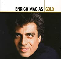 Gold by Enrico Macias (2007-05-28)