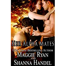 Her Alpha Mates: A Shifter Menage Romance (Shifters' Call Book 2)