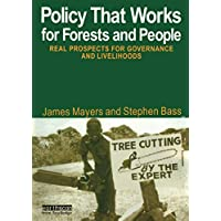 Policy That Works for Forests and People (The Earthscan Fore…