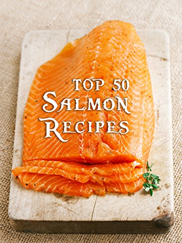 Top 50 Most Delicious Salmon R...