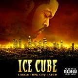 Laugh Now, Cry Later [Explicit]