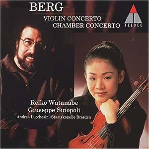 ベルク:ヴァイオリン協奏曲&室内協奏曲