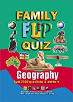 Family Flip Quiz: Geography : Over 2000 Questions & Answers