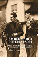 Bachelors of a Different Sort: Queer Aesthetics, Material Culture and the Modern Interior in Britain (Studies in Design)