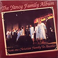 Yancy Family Album-From One Christian Family To Another [VINYL LP]
