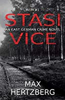 Stasi Vice: An East German crime novel (Reim)